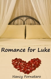 Romance for Luke ebook by Nancy Fornataro