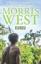 Kundu ebook by Morris West