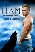Liam ebook by Toni Griffin