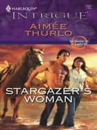 Stargazer's Woman eBook von Aimee Thurlo