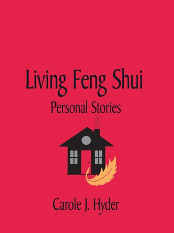 Living Feng Shui ebook by Carole J. Hyder