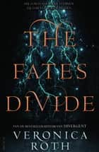 The fates divide ebook by Veronica Roth, Maria Postema