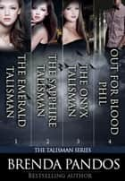 The Talisman Series ebook by Brenda Pandos