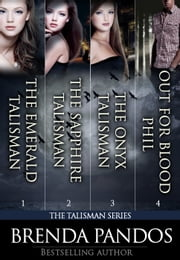 The Talisman Series - Books 1-3 (Includes a Bonus Novella) ebook by Brenda Pandos
