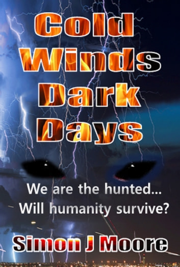 Cold Winds Dark Days ebook by Simon J Moore