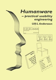 Humanware-practical usability engineering ebook by Ulf L. Andersson