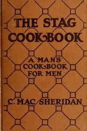 The Stag Cook Book by Carroll Mac Sheridan ebook by Carroll Mac Sheridan