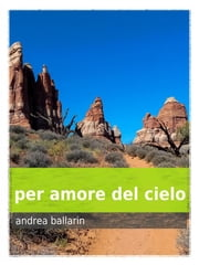 per amore del cielo ebook by Kobo.Web.Store.Products.Fields.ContributorFieldViewModel