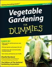 Vegetable Gardening For Dummies ebook by Kobo.Web.Store.Products.Fields.ContributorFieldViewModel