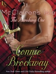 McClairen's Isle: The Ravishing One - A Loveswept Classic Romance ebook by Connie Brockway