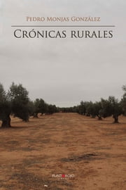 Crónicas rurales ebook by Kobo.Web.Store.Products.Fields.ContributorFieldViewModel