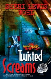 Twisted Screams ebook by Sheri Lewis Wohl