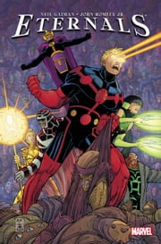 Eternals by Neil Gaiman ebook by Neil Gaiman,John Romita Jr.