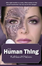 The Human Thing ebook by Kathleen H. Nelson