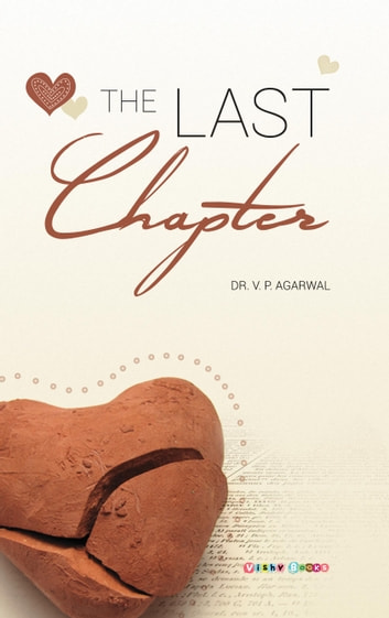 The Last Chapter ebook by Dr. V.P. Agarwal