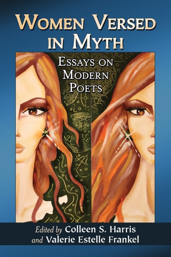 women versed in myth ebook by rakuten kobo women versed in myth essays on modern poets ebook by