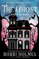 The Ghost and the Baby ebook by
