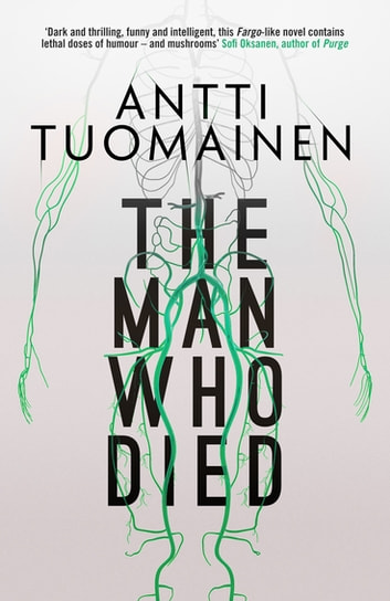 The Man Who Died ebook by Antti Tuomainen