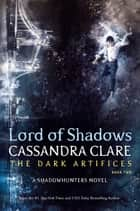 Lord of Shadows ebook by