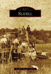 "Slidell ebook by Arriollia ""Bonnie"" Vanney"