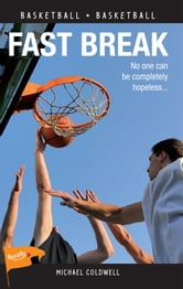 Fast Break ebook by Michael Coldwell