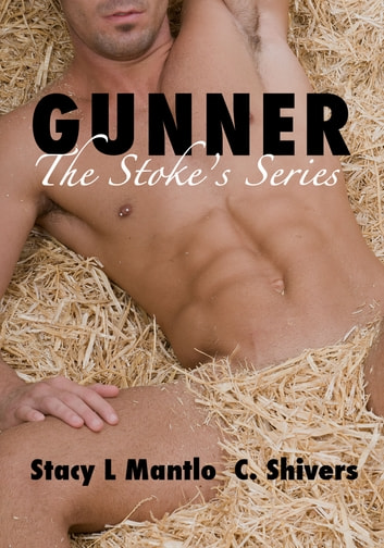 Gunner ebook by Stacy L. Mantlo,C. Shivers