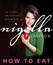 How to Eat ebook by Nigella Lawson
