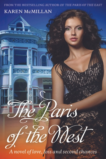 The Paris of the West ebook by Karen McMillan