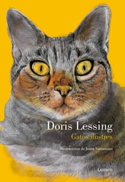 Gatos ilustres ebook by Doris Lessing