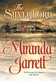 The Silver Lord ebook by Miranda Jarrett