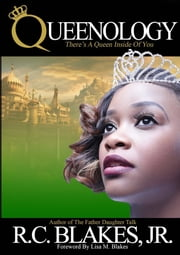 Queenology 電子書 by R.C. Blakes Jr., Lisa M. Blakes
