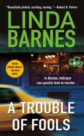 A Trouble of Fools ebook by Linda Barnes