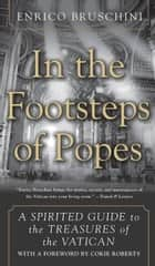 In the Footsteps of Popes ebook by Enrico Bruschini