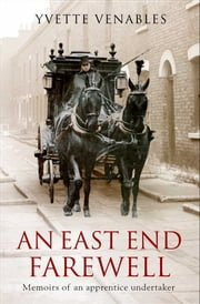 An East End Farewell eBook by Yvette Venables