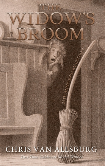 The Widow's Broom (25th Anniversary Edition) ebook by Chris Van Allsburg