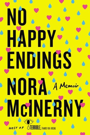 No Happy Endings ebook by Nora McInerny