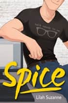 Spice ebook by Lilah Suzanne
