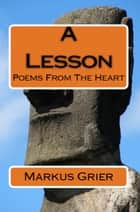 A Lesson ebook by Markus Grier