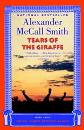 Tears of the Giraffe ebook by Alexander McCall Smith