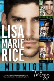 MIDNIGHT TRILOGY Box Set ebook by Lisa Marie Rice