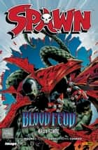 Spawn, Band 114, Blood Feud - Blutfehde ebook by Alan Moore, Tony Daniel