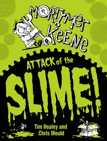 Attack of the Slime ebook by Tim Healey