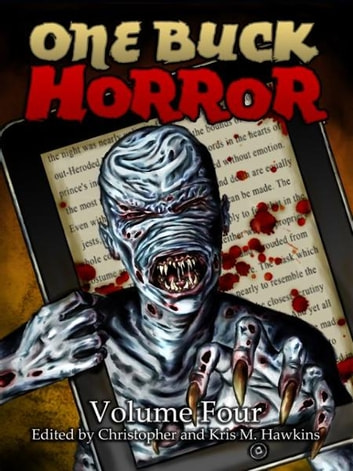 One Buck Horror: Volume Four ebook by Christopher Hawkins