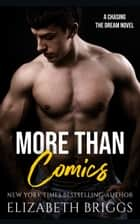More Than Comics - Chasing The Dream, #2 ebook by Elizabeth Briggs