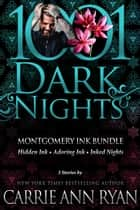 Montgomery Ink Bundle: 3 Stories by Carrie Ann Ryan ebook by