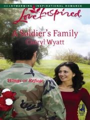 A Soldier's Family ebook by Cheryl Wyatt