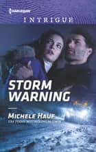 Storm Warning ebook by Michele Hauf