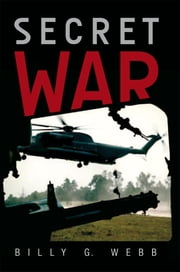 Secret War ebook by Billy G. Webb