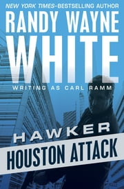 Houston Attack ebook by Randy Wayne White