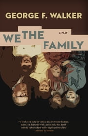We the Family ebook by George F. Walker